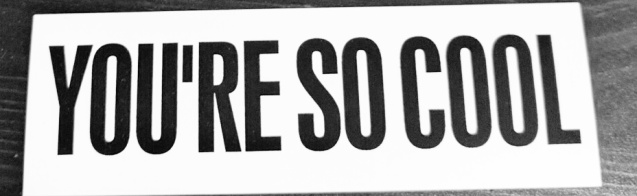YoureSoCool-Sticker